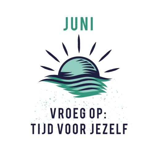 Sportrusten Jaarprogramma - Juni: Vroeg op, tijd voor jezelf